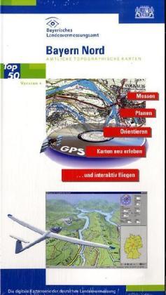 Bayern Nord 1 : 50 000. Amtliche topographische Karte. CD-ROM für Winows 3.x/95/98/NT/2000 als Software