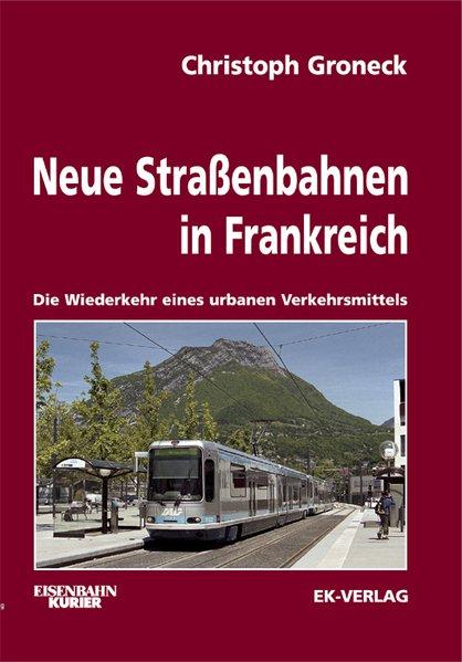 Neue Straßenbahnen in Frankreich als Buch