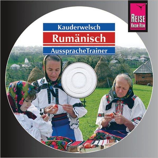 Rumänisch. Kauderwelsch Aussprache Trainer. CD als Hörbuch