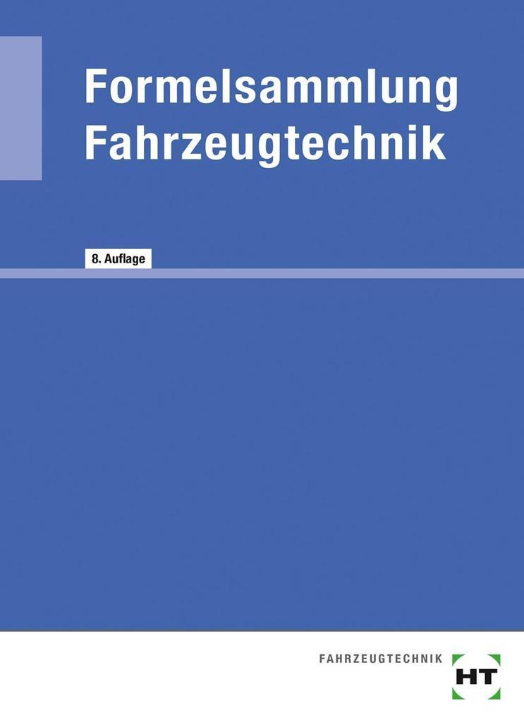 Formelsammlung Fahrzeugtechnik als Buch
