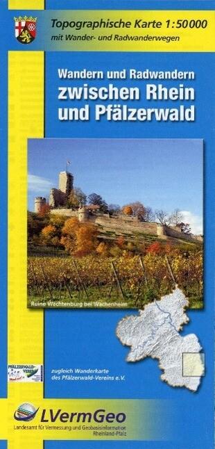 Wandern und Radwandern zwischen Rhein und Pfälzerwald 1 : 50 000 als Buch