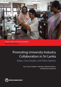 Promoting University-Industry Collaboration in Sri Lanka: Status, Case Studies, and Policy Options
