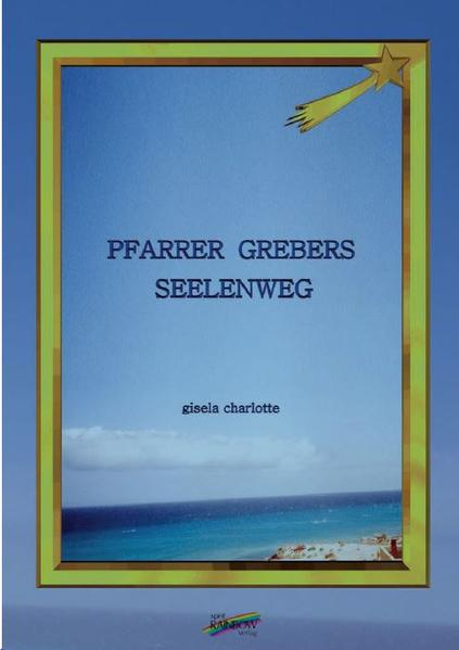 Pfarrer Grebers Seelenweg als Buch