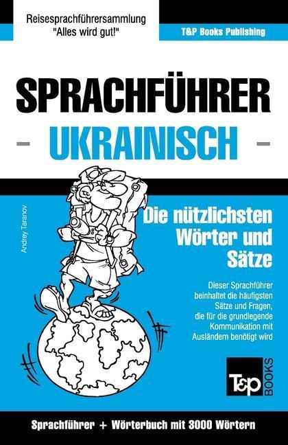 Sprachfuhrer Deutsch-Ukrainisch Und Thematische...