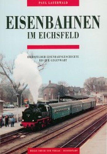 Eisenbahnen im Eichsfeld als Buch