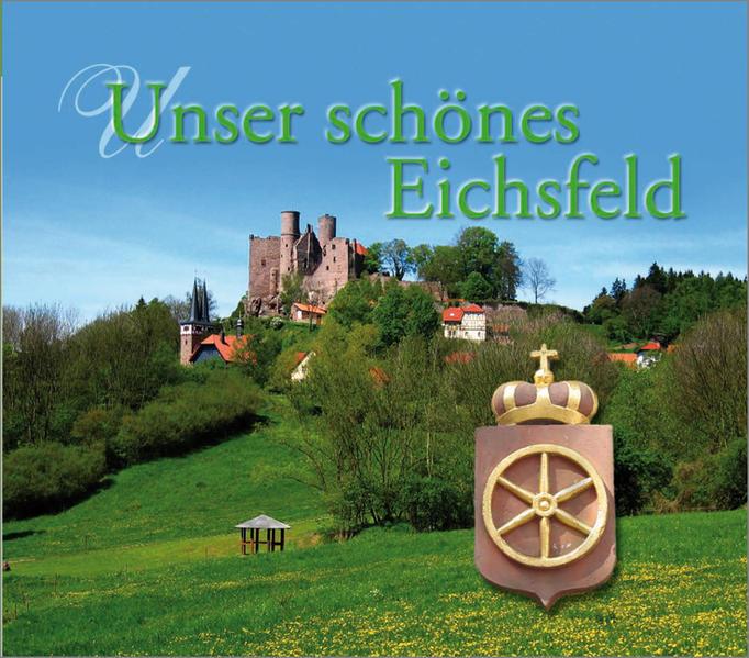 Unser schönes Eichsfeld als Buch