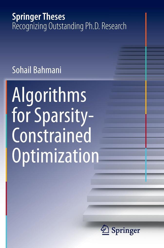 Algorithms for Sparsity-Constrained Optimization als Buch (kartoniert)