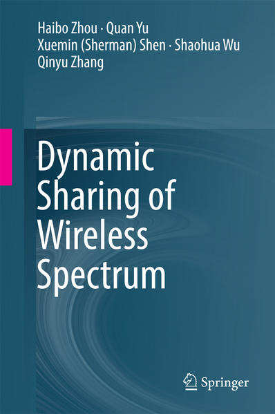 Dynamic Sharing of Wireless Spectrum als Buch v...