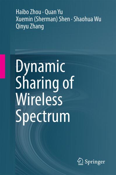 Dynamic Sharing of Wireless Spectrum als Buch v...