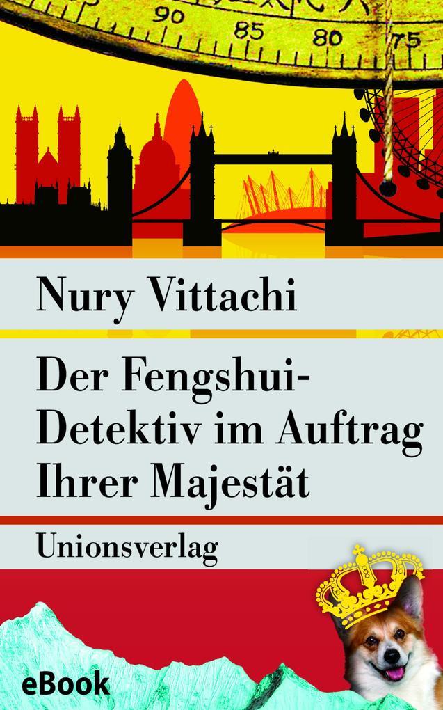 Der Fengshui-Detektiv im Auftrag Ihrer Majestät...