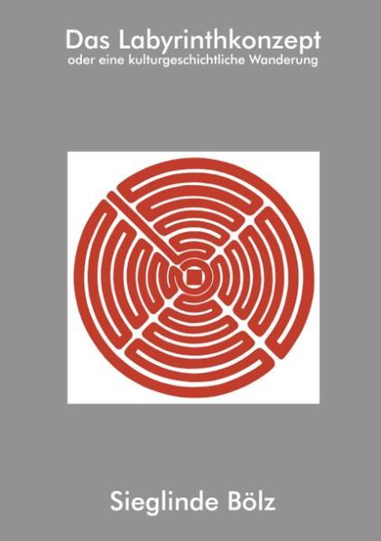 Das Labyrinthkonzept als Buch