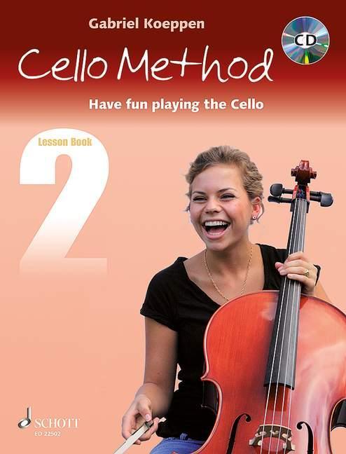 Cello Method. Lesson Book 2. Lehrbuch mit CD al...