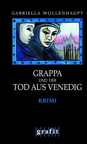 Grappa und der Tod aus Venedig als Buch