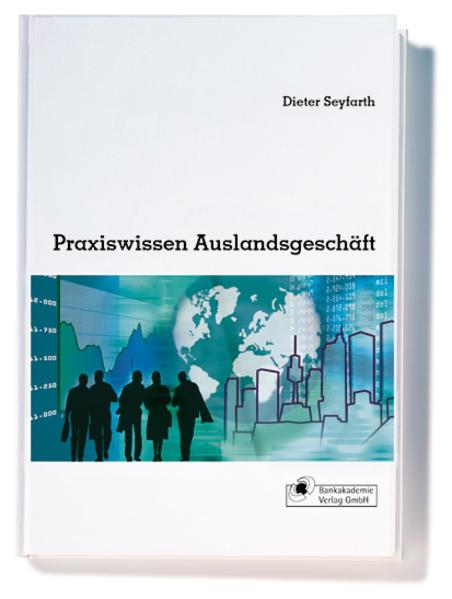 Praxiswissen Auslandsgeschäft als Buch