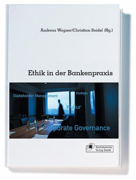 Ethik in der Bankpraxis als Buch