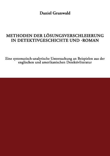 Methoden der Lösungsverschleierung in Detektivgeschichte und -roman als Buch