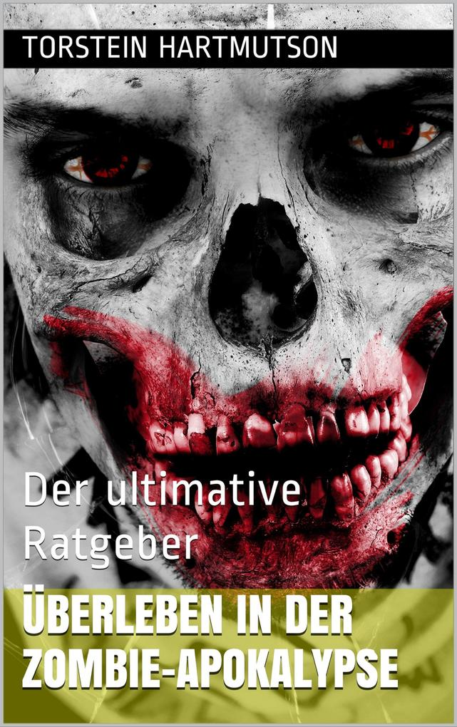 Überleben in der Zombie-Apokalypse als eBook