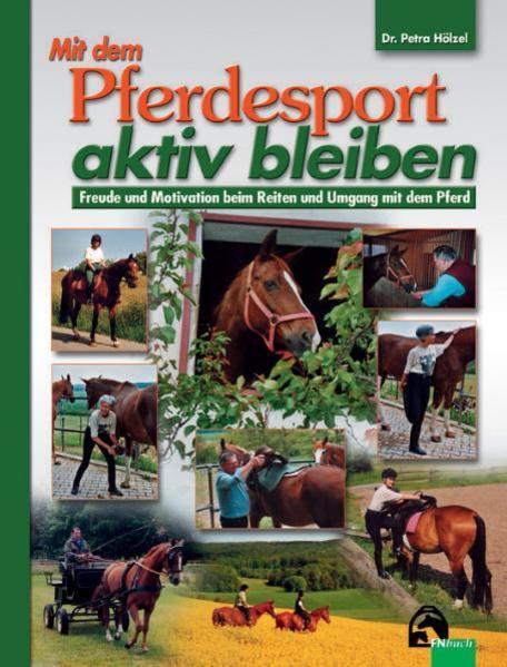 Mit dem Pferdesport aktiv bleiben als Buch