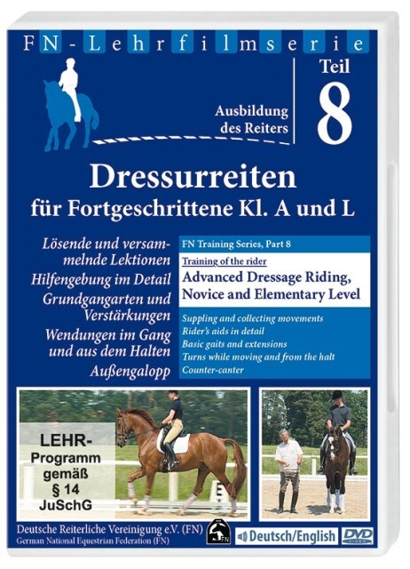 FN-Lehrfilmserie 8. Grundausbildung des Reiters - Dressurreiten für Fortgschrittene Kl. A. und L. DVD als DVD