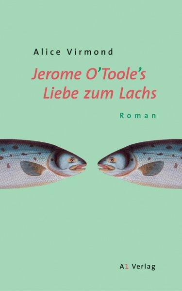 Jerome O'Toole's Liebe zum Lachs als Buch
