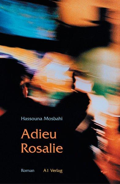 Adieu Rosalie als Buch