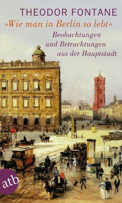 Wie man in Berlin so lebt als Taschenbuch
