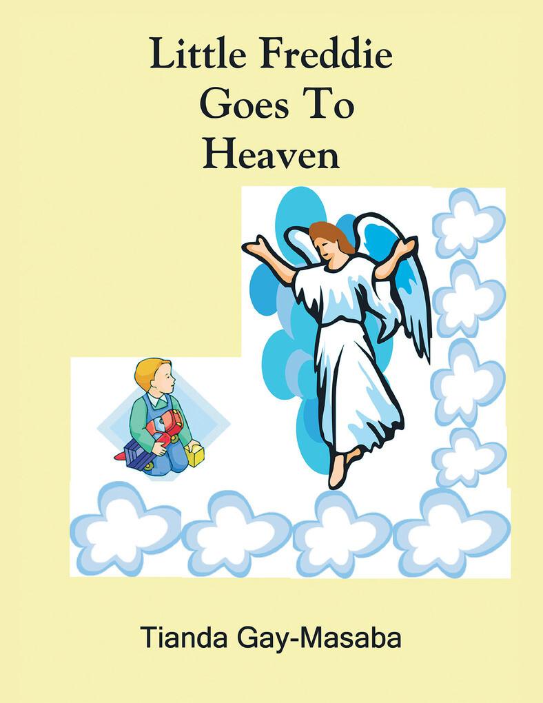 Little Freddie Goes to Heaven als eBook Downloa...