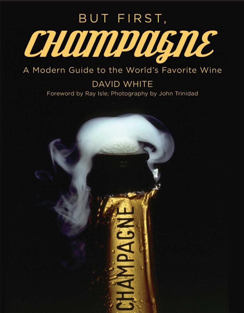 But First, Champagne als eBook Download von Dav...