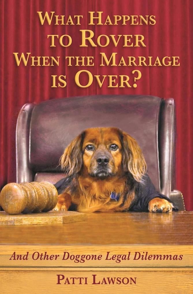 What Happens to Rover When the Marriage is Over...