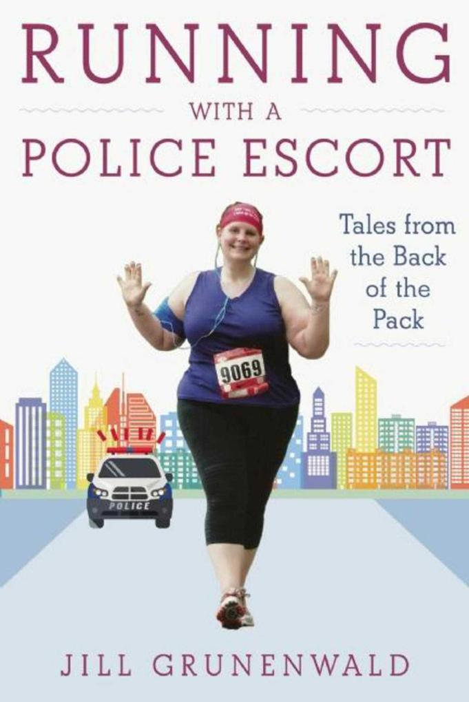 Running with a Police Escort als eBook Download...
