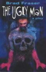 Ugly Man: A Play als Taschenbuch