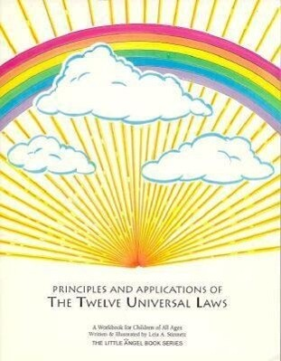 Principles and Applications of the Twelve Universal Laws als Taschenbuch