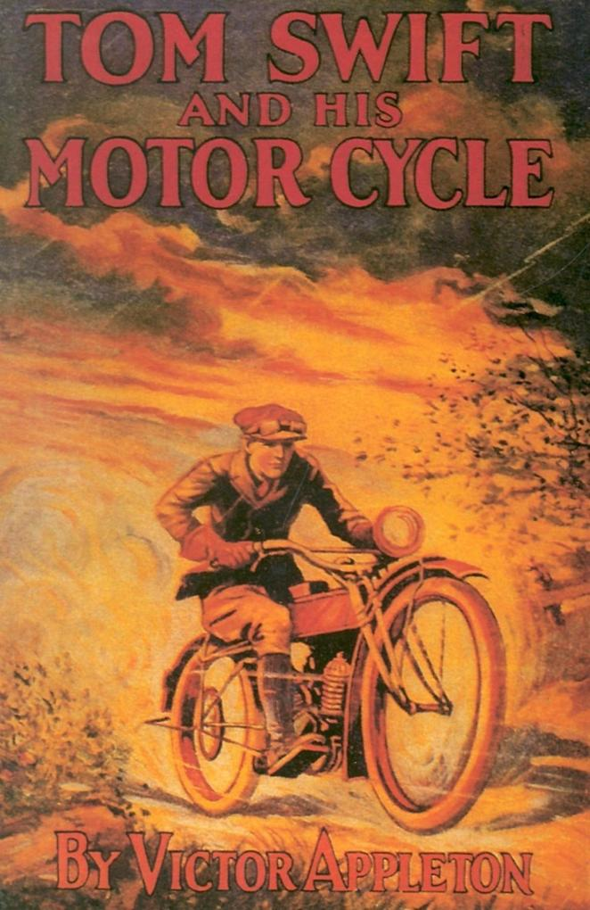 Tom Swift & His Motor Cycle als Buch