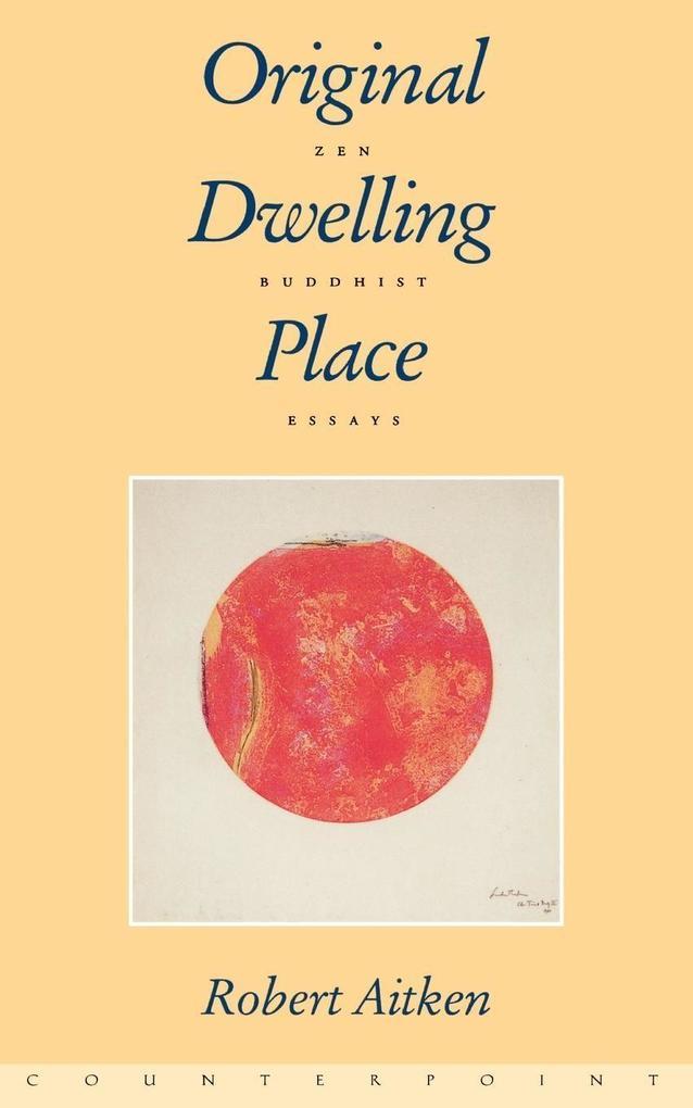 A Original Dwelling Place als Taschenbuch