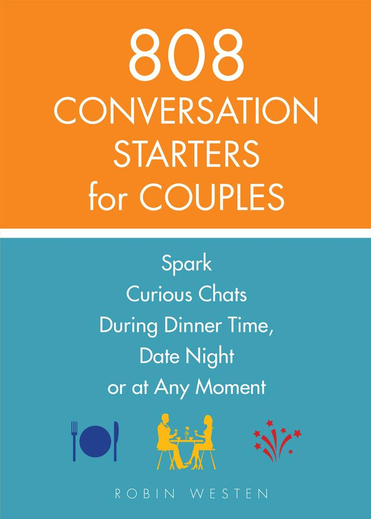 808 Conversation Starters for Couples als eBook...