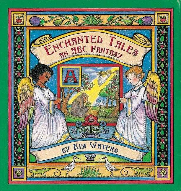 Enchanted Tales: An ABC Fantasy als Buch