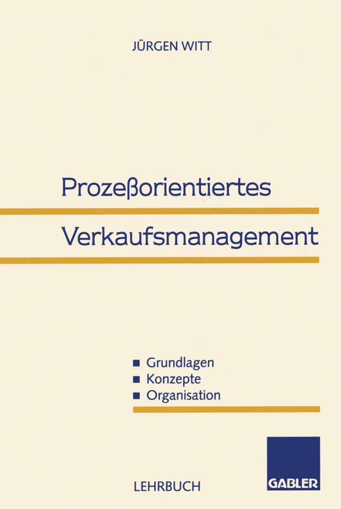 Prozeßorientiertes Verkaufsmanagement als Buch