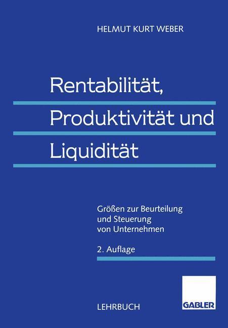 Rentabilität, Produktivität und Liquidität als Buch
