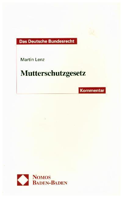 Mutterschutzgesetz als Buch