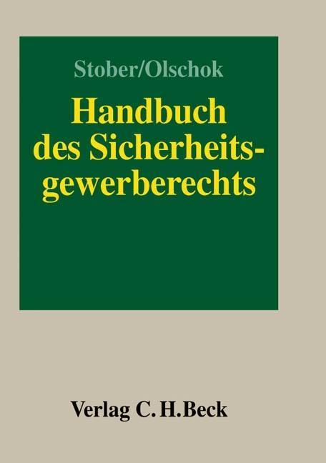 Handbuch des Sicherheitsgewerberechts als Buch