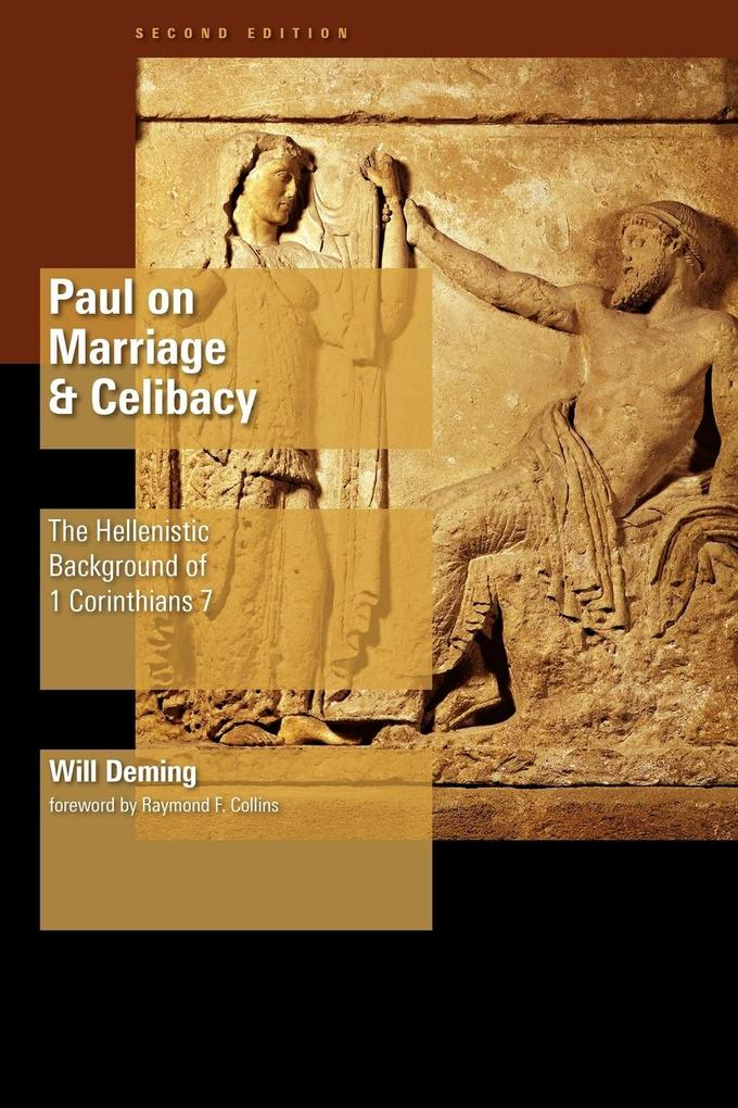Paul on Marriage and Celibacy: The Hellenistic Background of 1 Corinthians 7 als Taschenbuch