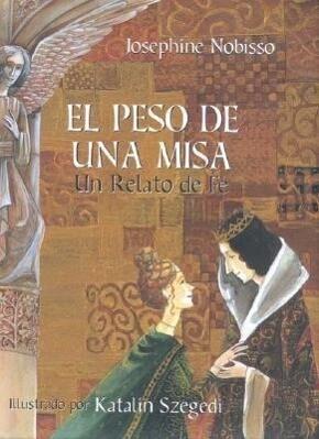 El Peso de Una Misa: Un Relato de Fe als Taschenbuch