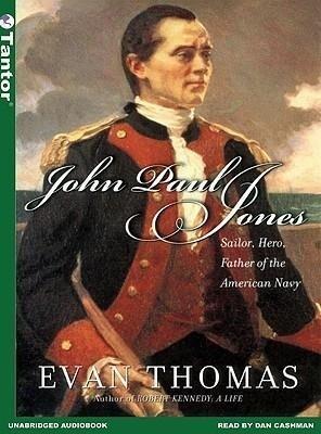 John Paul Jones: Sailor, Hero, Father of the American Navy als Hörbuch