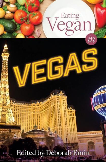 Eating Vegan in Vegas als Taschenbuch von