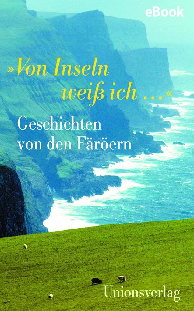 """""""Von Inseln weiß ich ..."""" als eBook"""