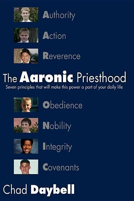 The Aaronic Priesthood: Seven Principles That Will Make This Power a Part of Your Daily Life als Taschenbuch