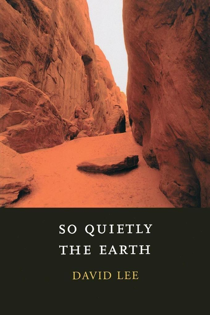 So Quietly the Earth als Taschenbuch