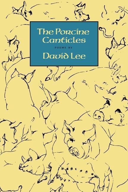 The Porcine Canticles als Taschenbuch