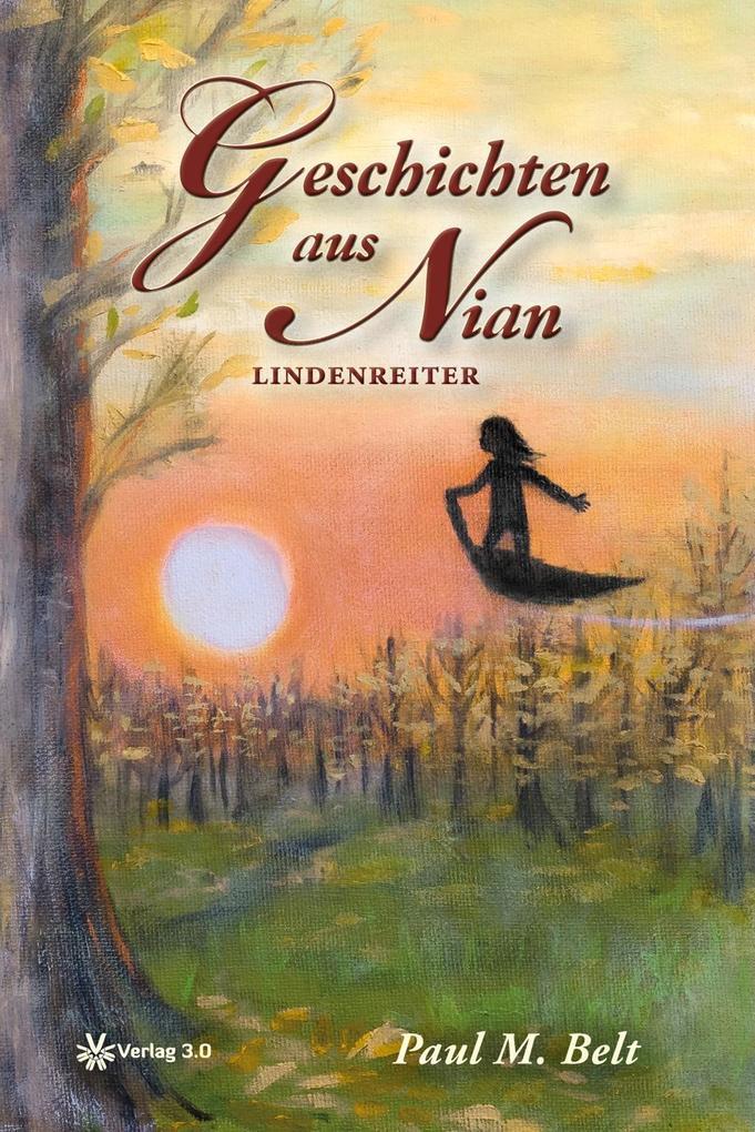 Geschichten aus Nian - Lindenreiter als Buch