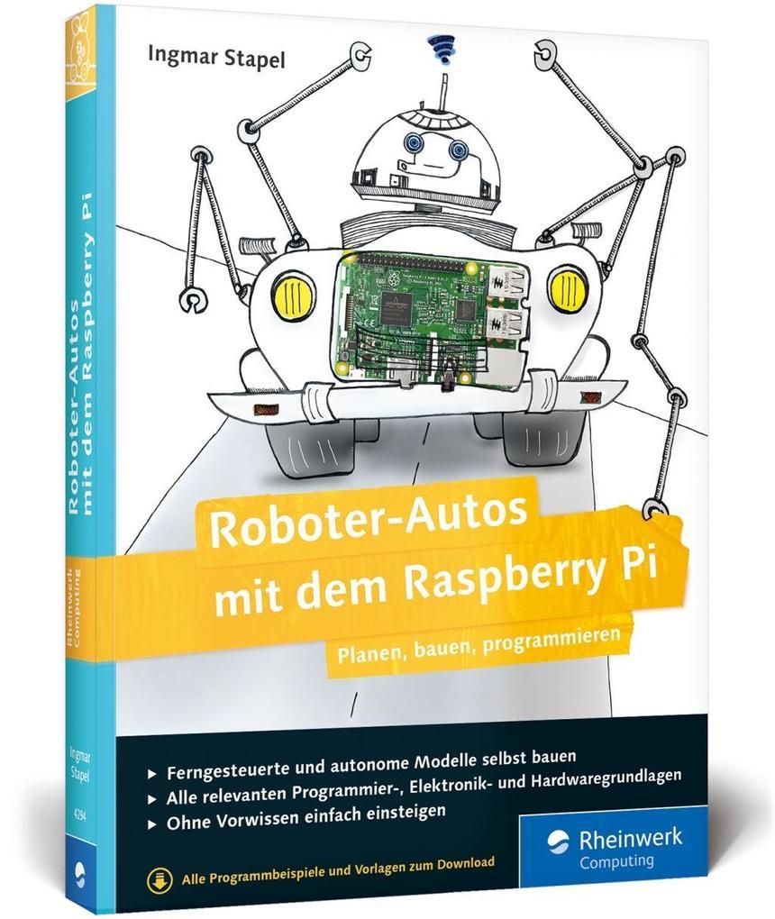 Roboter-Autos mit dem Raspberry Pi als Buch von...